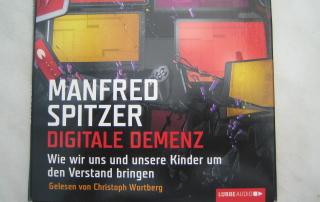 Digitale Demenz, Manfred Spitzer